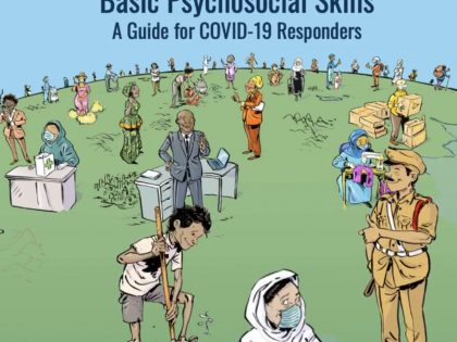 Basic Psychosocial Skills: A Guide for COVID-19 Responders From WHO